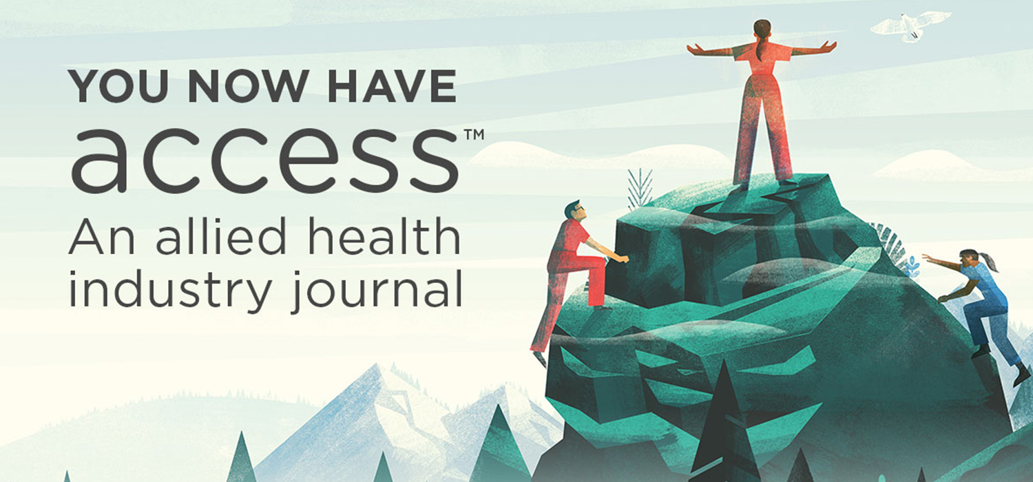 You now have access: An allied health industry journal